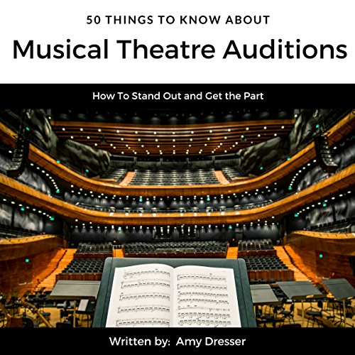 50 Things to Know About Musical Theatre Auditions cover art