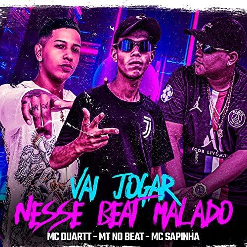 MT NO BEAT feat. MC Duartt & Mc Sapinha