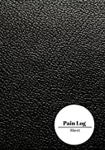 Pain Log Sheet: Portable Notebook Journal. Helps Pain Management. Log and Track Pain Daily. 2 Pages Per Day Layout. Log Pain Location, Symptoms, ... Notes & More Paperback - December 22, 2017