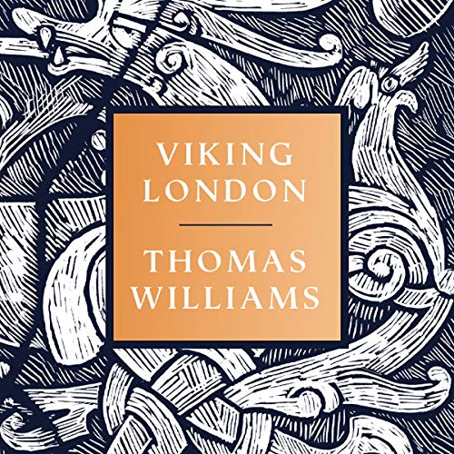 Viking London                   By:                                                                                                                                 Thomas Williams                               Narrated by:                                                                                                                                 Marston York                      Length: 3 hrs and 43 mins     Not rated yet     Overall 0.0