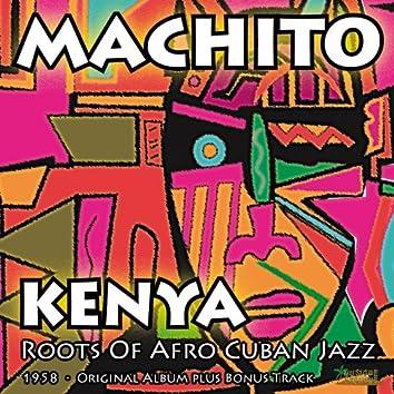 Kenya (Roots of Afro Cuban Jazz) [Original Album Plus Bonus Tracks, 1958]