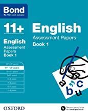 Bond 11+: English: Assessment Papers: 11+-12+ years Book 1 (Bond: Assessment Papers)