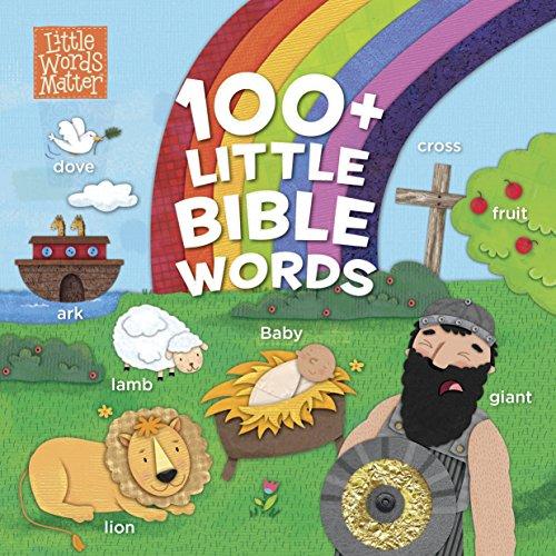100+ Little Bible Words (Padded Board Book) (Little Words Matter)