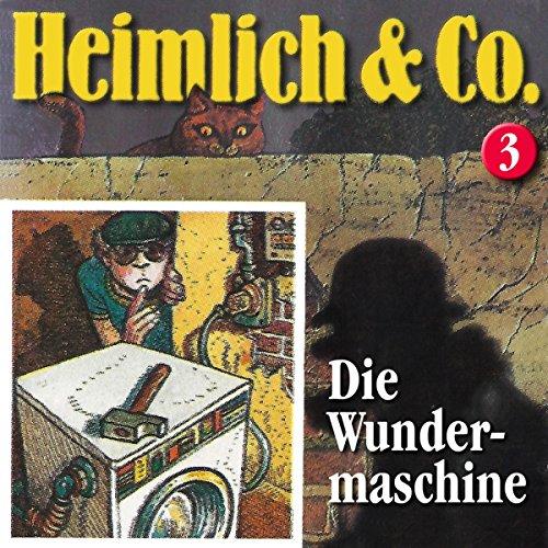 Die Wundermaschine (Heimlich & Co. 3) Titelbild