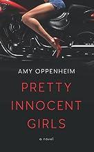 Pretty Innocent Girls: a novel