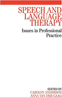 Speech and Language Therapy: Issues in Professional Practice