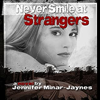Never Smile at Strangers audiobook cover art
