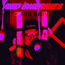 Best the young knives Reviews