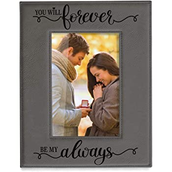 KATE POSH You Will Forever by My Always Engraved Leather Frame - Engagement, Wedding, 3rd Anniversary, I Love You Gifts for Couples (4x6-Vertical)