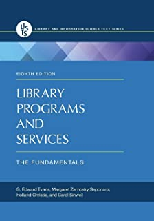 Library Programs and Services: The Fundamentals (Recent Titles in Library and Information Science Text Series)