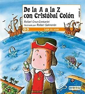 De la A a la Z con Cristóbal Colón (Leer es vivir)