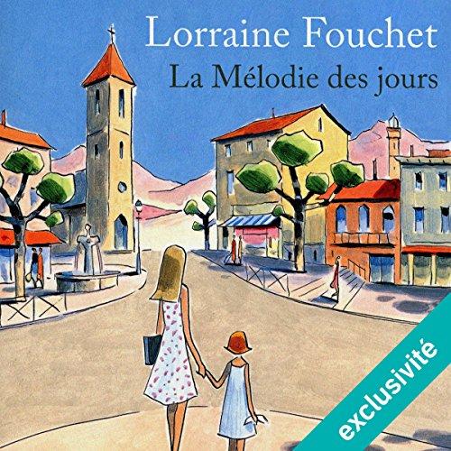 La mélodie des jours audiobook cover art