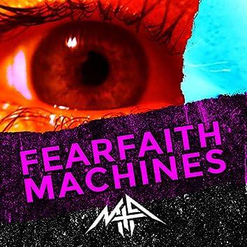 FearFaith Machines