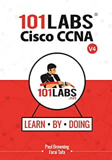 101 Labs - Cisco CCNA: Hands-on Practical Labs for the 200-