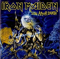 Live After Death by Iron Maiden (1985-07-28)