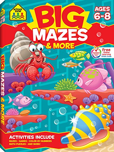 School Zone - Big Mazes & More Workbook - Ages 6 to 8  1st Grade  2nd Grade  Learning Activities  Games  Puzzles  Problem-Solving  and More (School Zone Big Workbook Series)