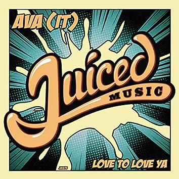Love To Love Ya