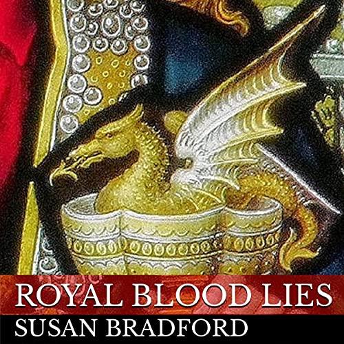 Royal Blood Lies Audiobook By Susan Bradford cover art