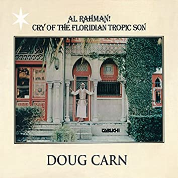 Al Rahman! Cry of the Floridian Tropic Son