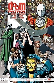 Doom Patrol (1987-1995): Book One by [Grant Morrison, Richard Case, John Nyberg]