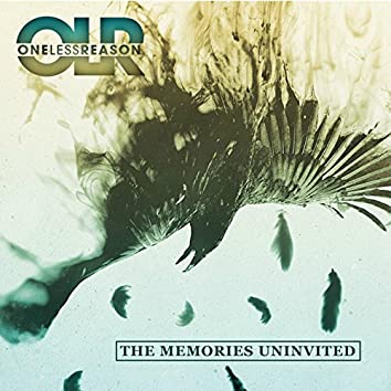 The Memories Uninvited