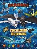 Dreamworks - Dragons- L'encyclopédie des dragons