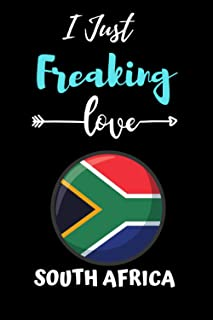 i just Freaking love South Africa: Gift Idea For South Africa Lovers | Notebook Journal Notebook to Write In for Notes | P...