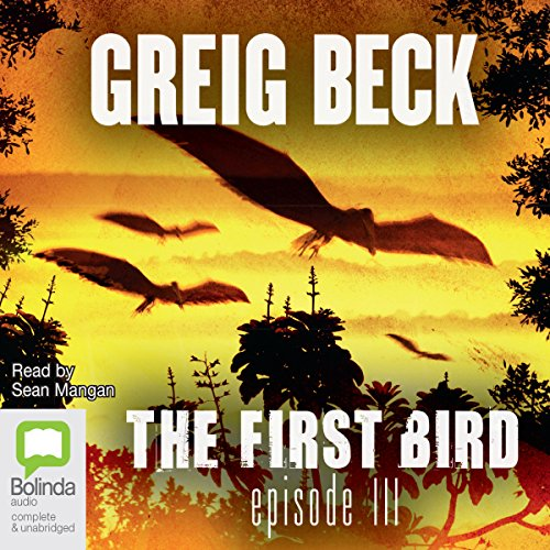 The First Bird, Episode 3 audiobook cover art