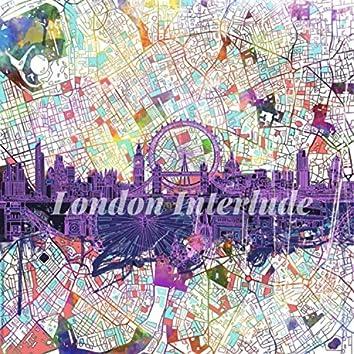 London Interlude