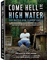 Come Hell Or High Water: Battle for Turkey Creek [DVD] [Import]