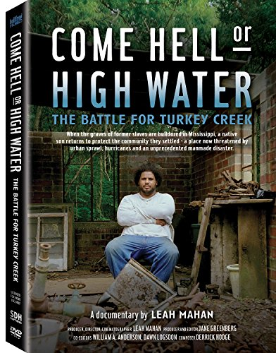 Come Hell or High Water: Battle for Turkey Creek [USA] [DVD]