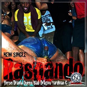 Raspando (feat. Drama Queen, Black Dragon, Yardman C) - Single