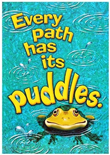 Every Path has its Puddles by Trend Enterprises Inc