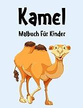 Kamel Malbuch: Kamel Malbuch Für Kinder, Senioren, mädchen, Jungen, Über 30 Seiten zum Ausmalen, Perfekte Malvorlagen für ...