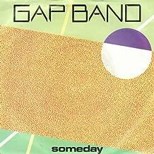 Someday - Gap Band 7