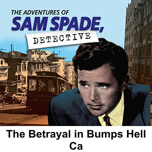 Couverture de Sam Spade: The Betrayal in Bumper's Hell