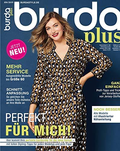 burda plus Nähmagazin: Schnittmuster für Damen, H/W 2019, ideal geeignet für Anfänger und Näherfahrene