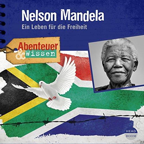 Nelson Mandela - Ein Leben für die Freiheit Titelbild