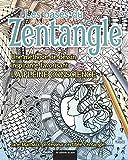Les bases du Zentangle - Une méthode de dessn inspirante favorisant la pleine conscience