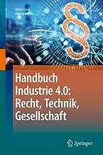Handbuch Industrie 4.0: Recht, Technik, Gesellschaft (German Edition)