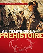 Au temps de la préhistoire d'Yves Cohat