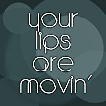 Your Lips Are Moving (Meghan Trainor Covers) [Remix]
