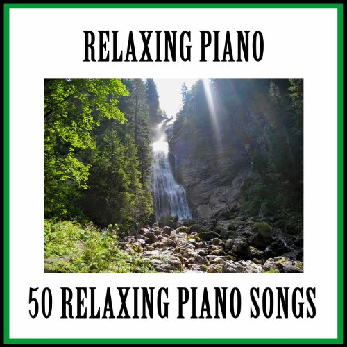 50 Relaxing Piano Songs