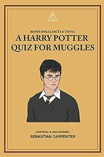 A Harry Potter Quiz for Muggles: Bonus Spells, Facts & Trivia
