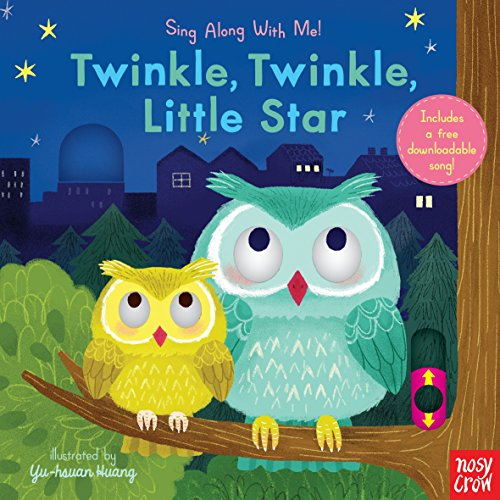 Twinkle, Twinkle, Little Star: Sing Along with Me!