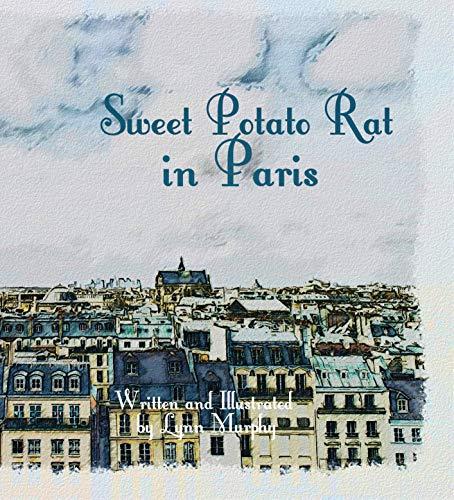 Sweet Potato Rat In Paris (English Edition)
