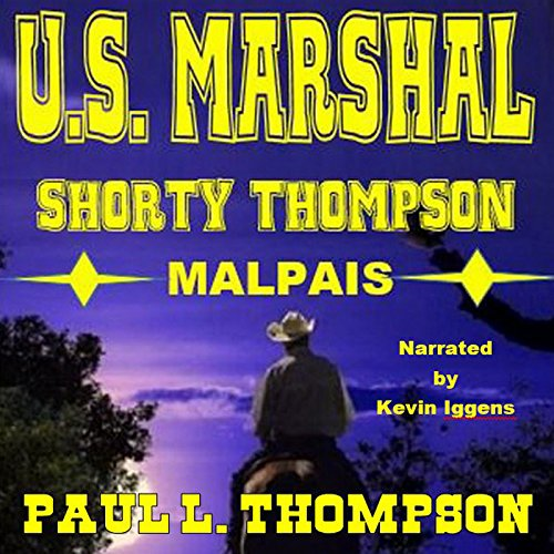 Malpais Mystery: US Marshal Shorty Thompson audiobook cover art