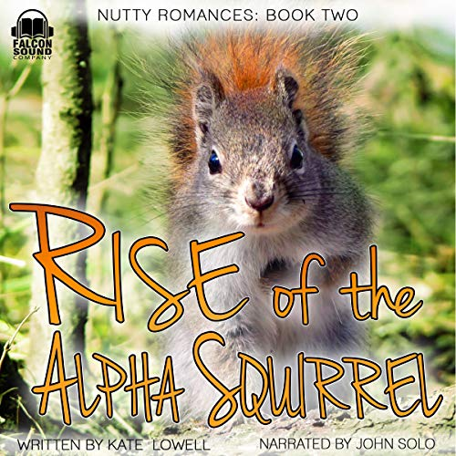 Rise of the Alpha Squirrel audiobook cover art