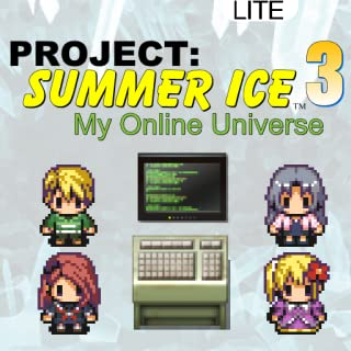 Project: Summer Ice 3 - My Online Universe (Lite Version)