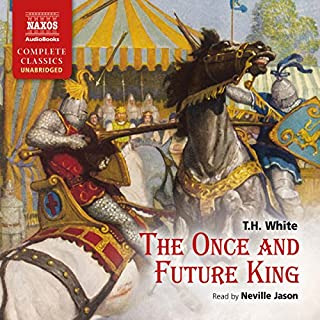 The Once and Future King                   By:                                                                                                                                 T. H. White                               Narrated by:                                                                                                                                 Neville Jason                      Length: 33 hrs     266 ratings     Overall 3.9